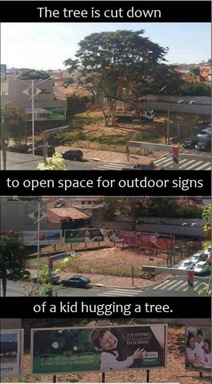 22 Funny Examples of Irony - Save the trees!