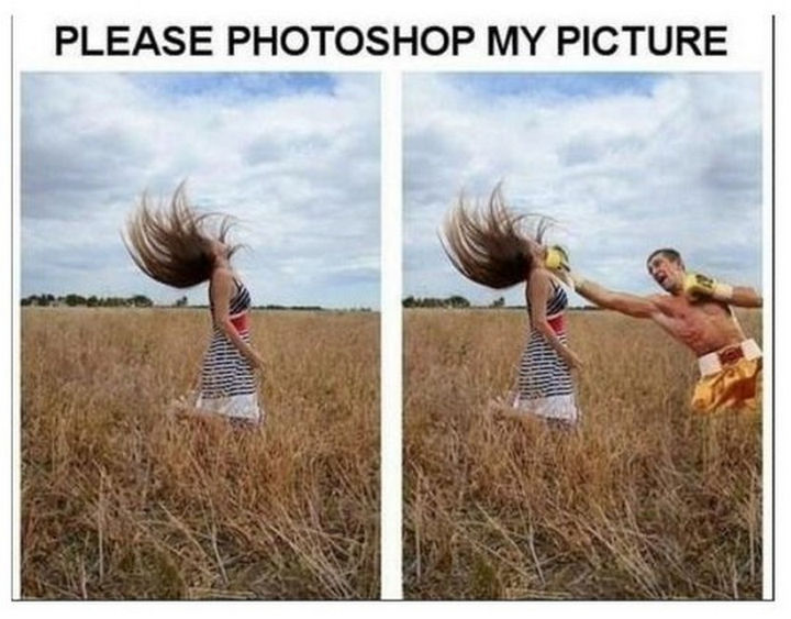 25 Funny Photoshop Trolls - Be careful what you ask for.