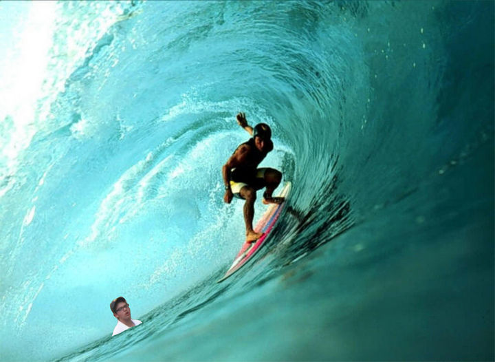 25 Funny Photoshop Trolls - He said he always wanted to learn how to surf...