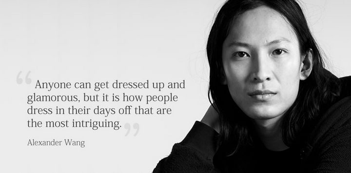 """55 Inspiring Fashion Quotes - """"Anyone can get dressed up and glamorous, but it is how people dress in their days off that are the most intriguing."""" - Alexander Wang"""