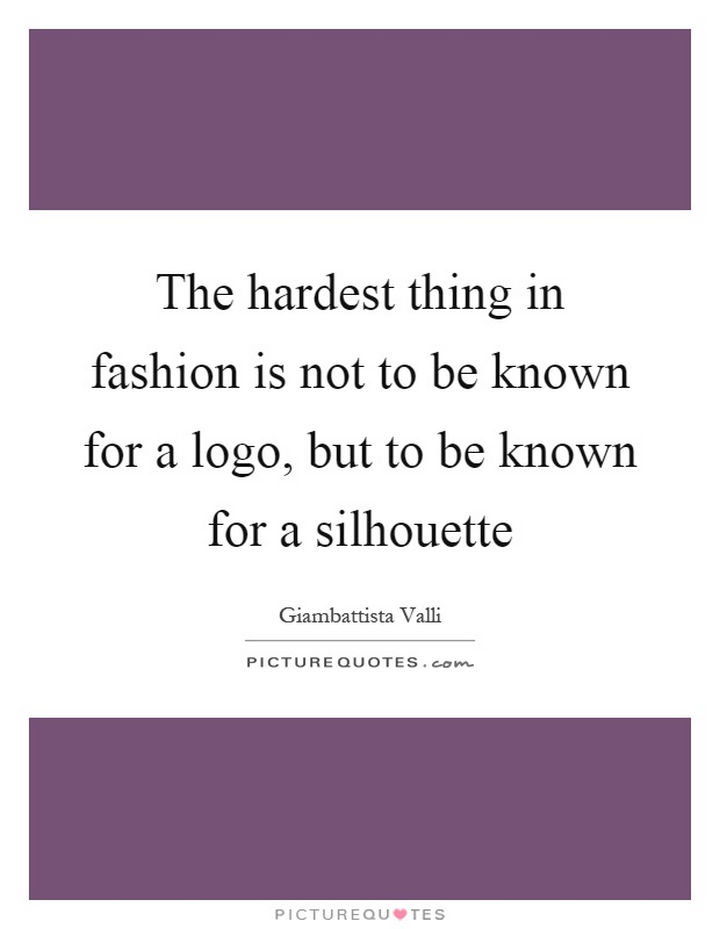 55 Fashion Quotes From Famous Designers About Owning Your Look