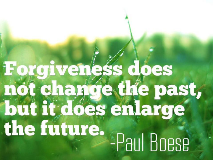 "75 Amazing Relationship Quotes - ""Forgiveness does not change the past, but it does enlarge the future."" - Paul Boese"