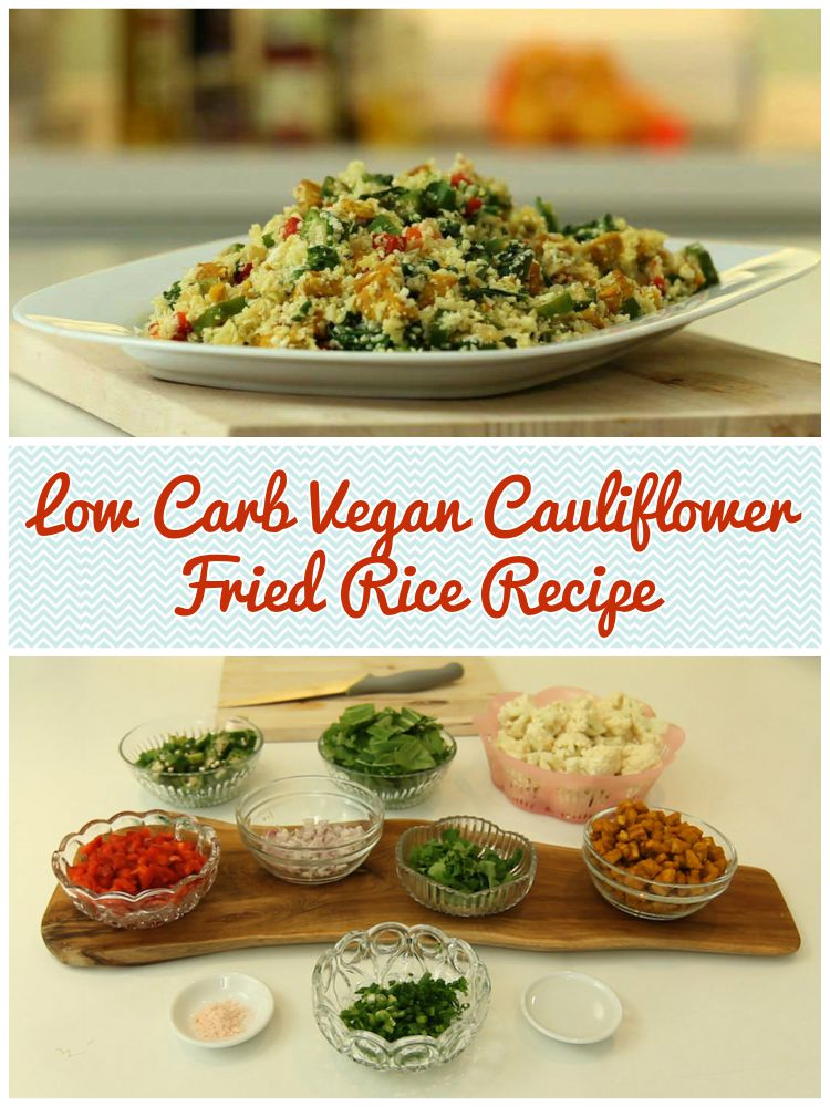 Low Carb Vegan Cauliflower Fried Rice Video Recipe.