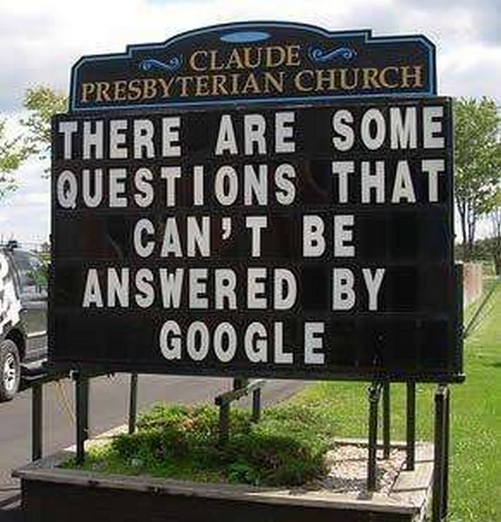 """31 Church Signs - """"There are some questions that can't be answered by Google."""""""