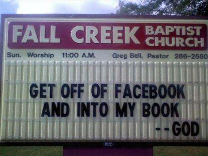 """""""Get off of Facebook and into my book -- God."""""""