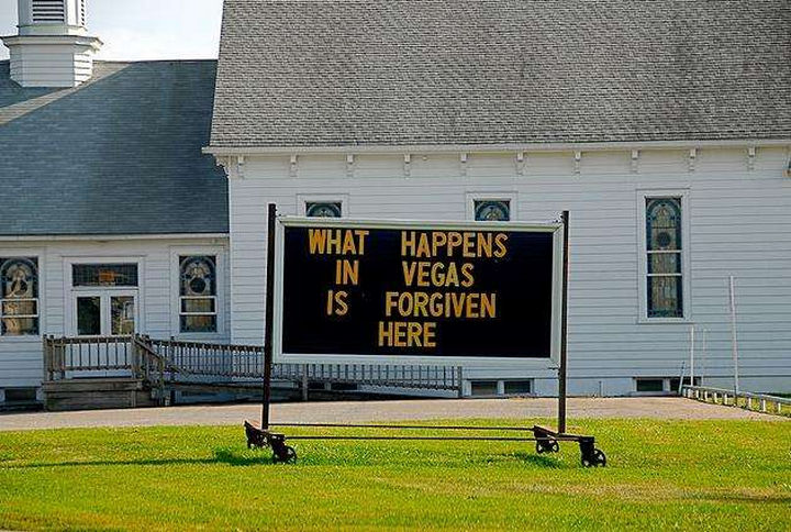 "31 Church Signs - ""What happens in Vegas is forgiven here."""