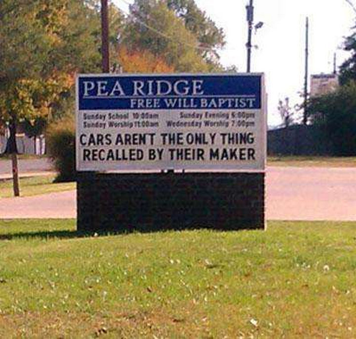 "31 Church Signs - ""Car aren't the only thing recalled by their maker."""