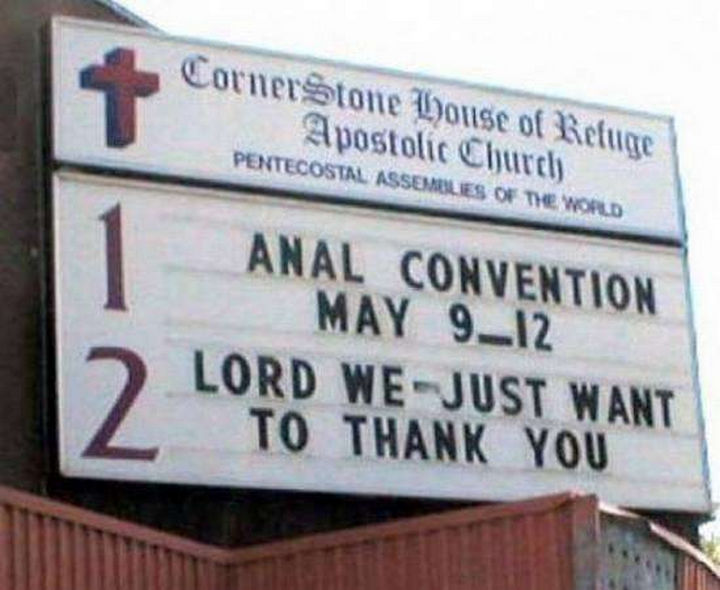 "31 Church Signs - ""Anal convention. Lord, we just want to thank you."""