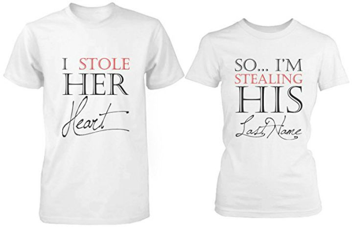 17 Couples T-Shirts - I stole her heart so...I'm stealing his last name.