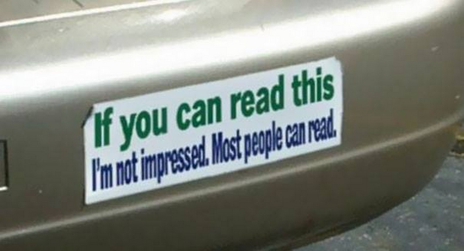 27 Funny Bumper Stickers - I see what you did there!