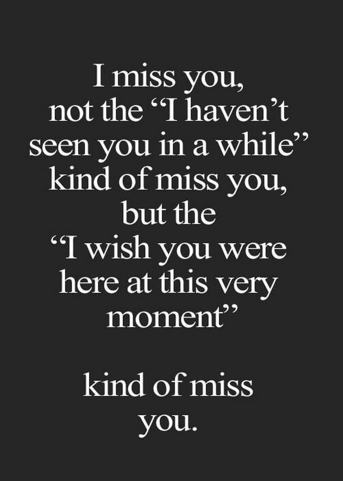 Wish You Were Here Quotes 55 Romantic Quotes You'll Want To Share With The Love Of Your Life