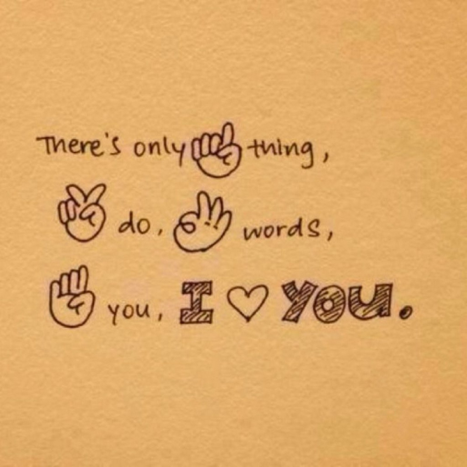 "55 Romantic Quotes - ""There's only 1 thing, 2 do, 3 words, 4 you, I love you."""