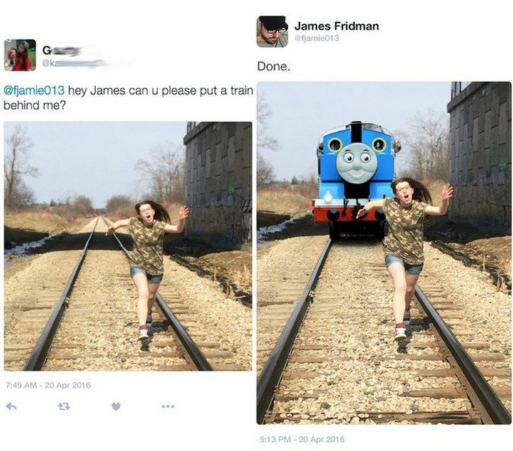 """Hey James, can you please put a train behind me?"""