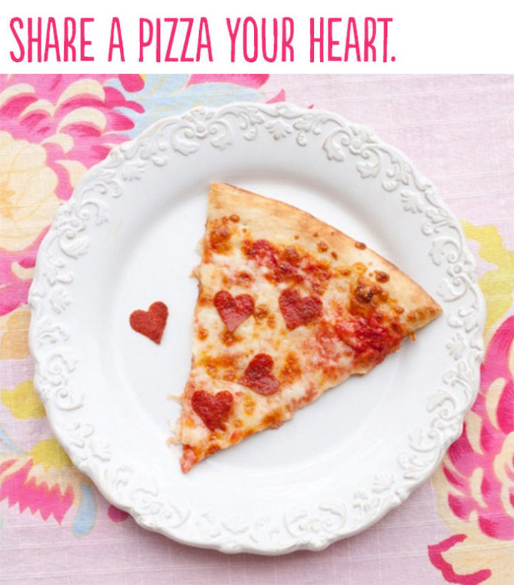 "21 Cute Ways to Say ""I Love You"" - Share a pizza with your heart."