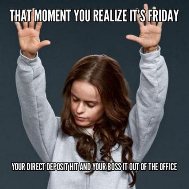 Funny Pictures About Friday: 27 Funny Friday Memes That Anybody With A Job Will Relate To