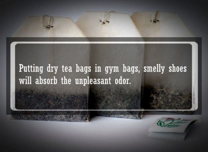 "19 Food Facts - ""Putting dry tea bags in gym bags, smelly shoes will absorb the unpleasant odor."""
