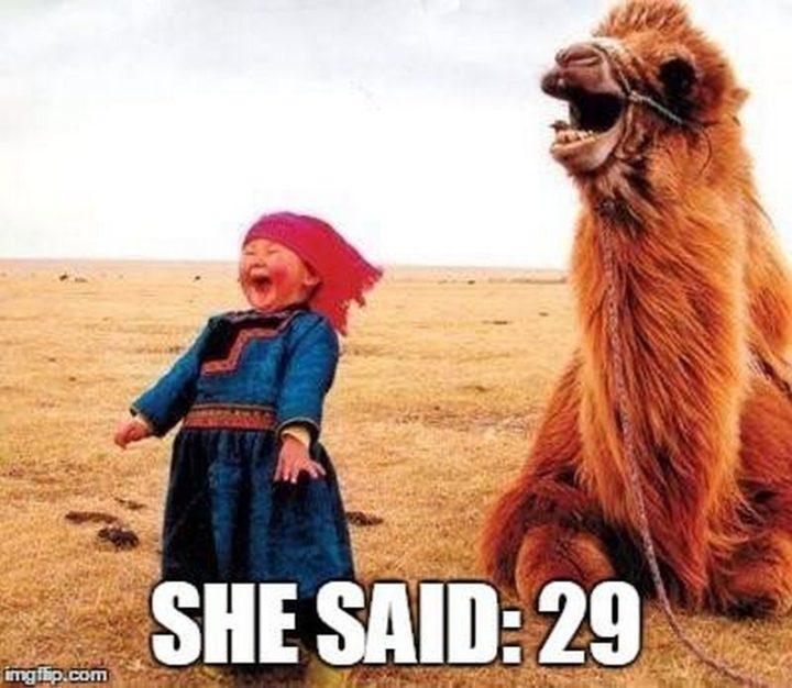 "101 Happy Birthday Memes - ""She said: 29."""