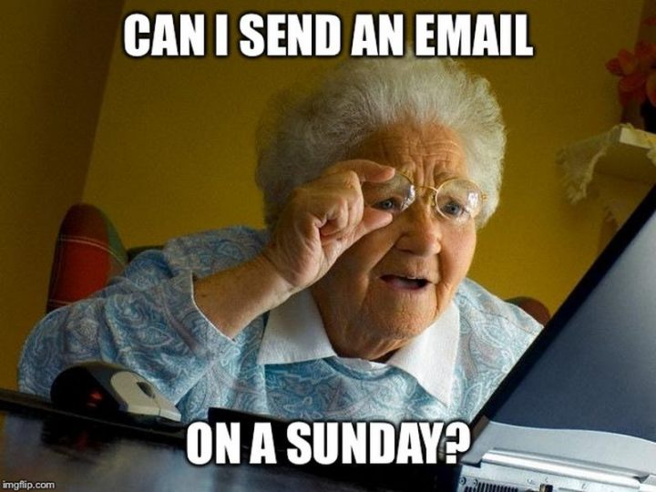 """""""Can I send an email on Sunday?"""""""