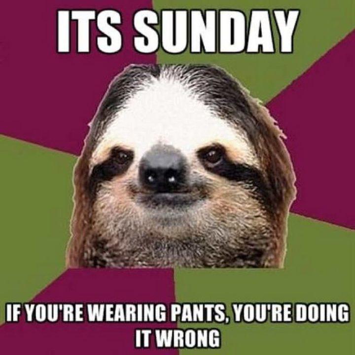 27 Funny Sunday Memes - Good advice.