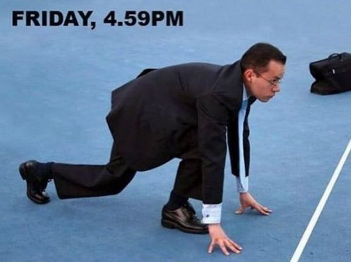 "30 Friday Work Memes - ""Friday, 4:59 PM."""