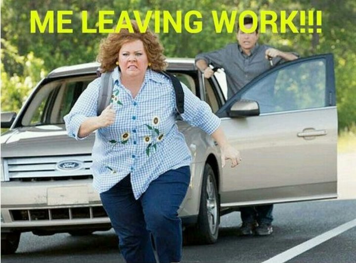 "30 Friday Work Memes - ""Me leaving work!!!"""