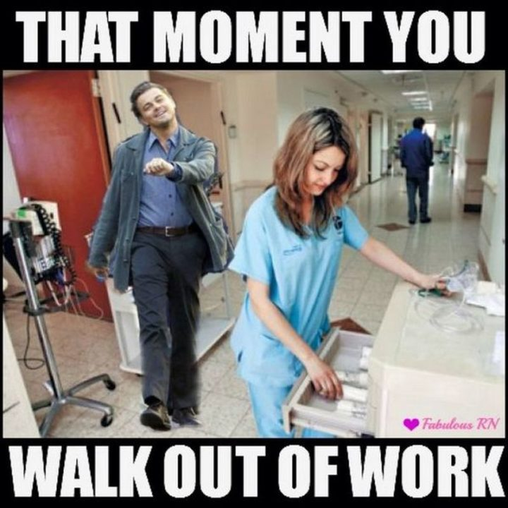 "30 Friday Work Memes - ""That moment you walk out of work."""