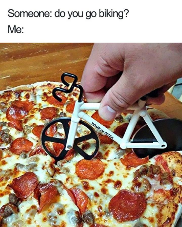 "37 Funny Food Memes - ""Do you go biking?"""