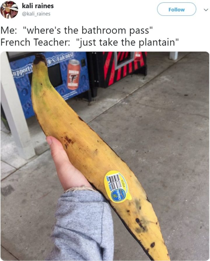 "53 Funny Hall Passes - ""Just take the plantain."""