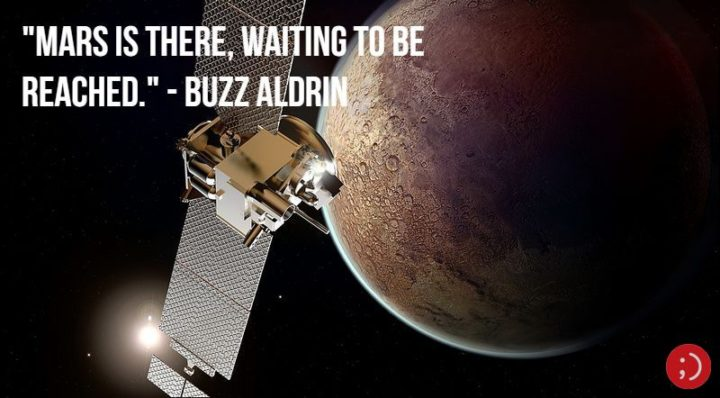 "17 Buzz Aldrin Quotes - ""Mars is there, waiting to be reached."""