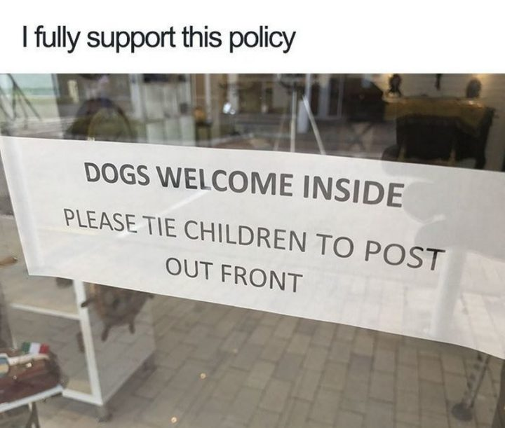 "Millennials Choosing Pets Over Kids - ""Dogs welcome inside. Please tie children to post out front."""