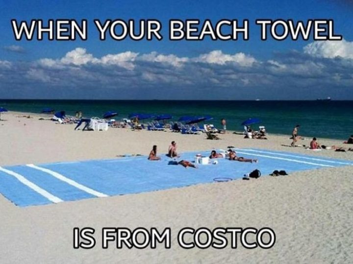 """29 Funny Costco Memes - """"When your beach towel is from Costco."""""""