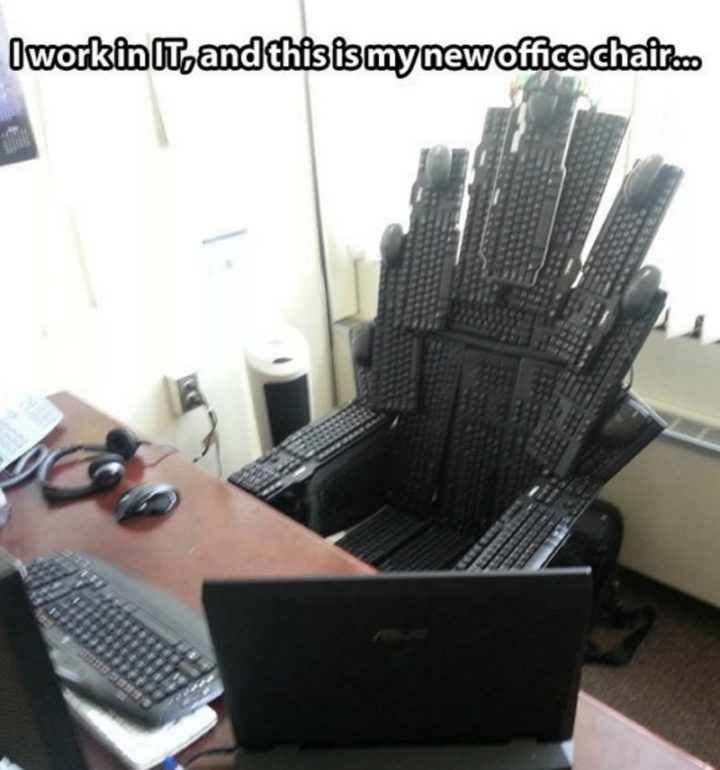 "91 Game of Thrones Memes - ""I work in IT, and this is my new office chair..."""