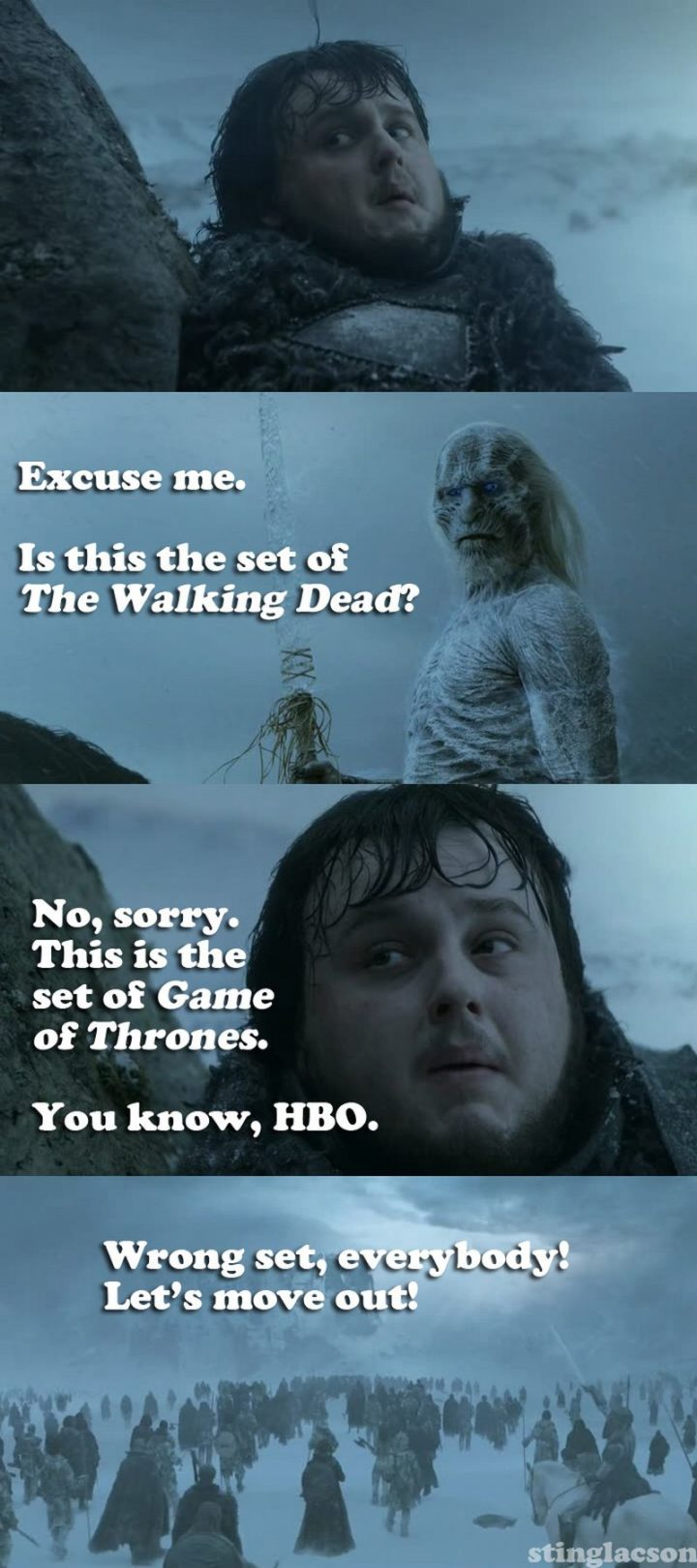 "91 Game of Thrones Memes - ""Excuse me. Is this the set of The Walking Dead? No, sorry. This is the set of Game of Thrones. You know, HBO. Wrong set, everybody! Let's move out!"""