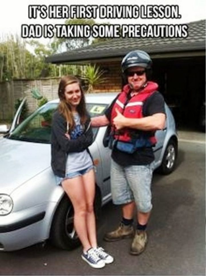 "71 Funny Dad Memes - ""It's her first driving lesson. Dad is taking some precautions."""