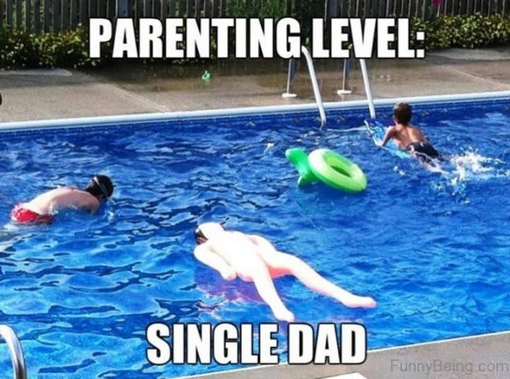 "71 Funny Dad Memes - ""Parenting level: Single dad."""