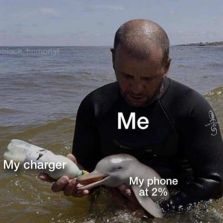 "Hilariously Funny Memes - ""My charger. My phone at 2%. Me."""