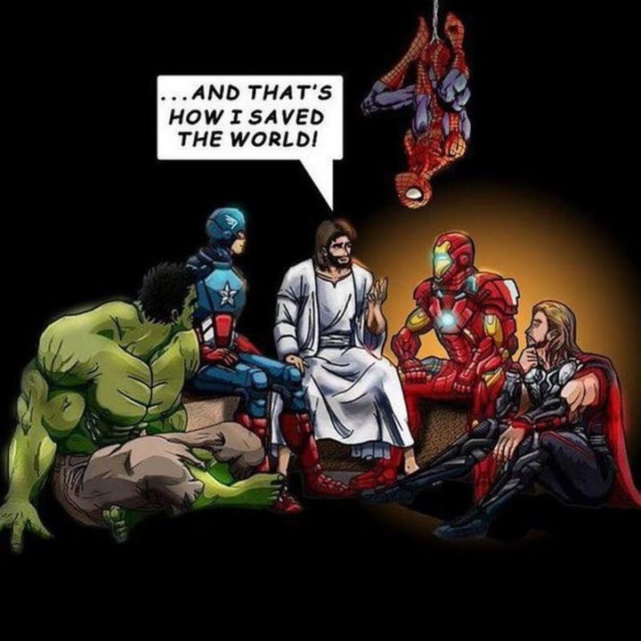 "65 Christian Jesus Memes - ""...And that's how I saved the world!"""