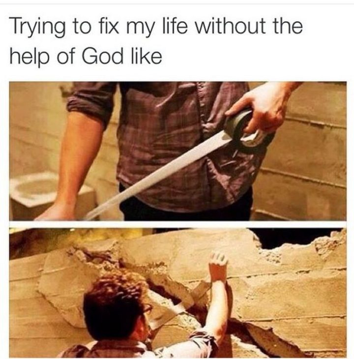 "65 Christian Jesus Memes - ""Trying to fix my life without the help of Gold like."""