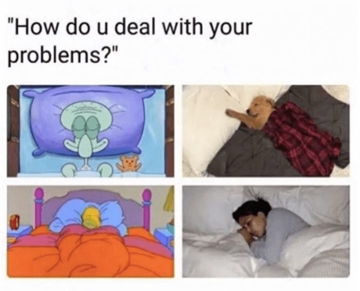 "61 Depression Memes - ""How do u deal with your problems?"""