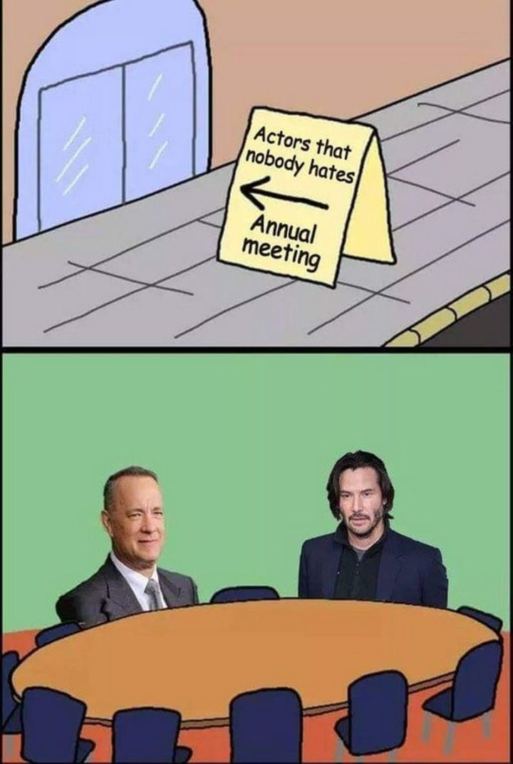 "57 Keanu Reeves Memes - ""Actors that nobody hates."""