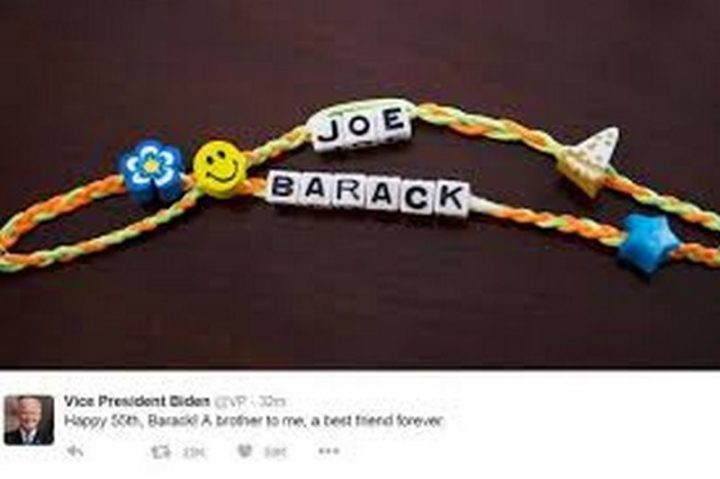"""""""Vice President Biden: Happy 55th, Barack! A brother to me, a best friend forever."""""""