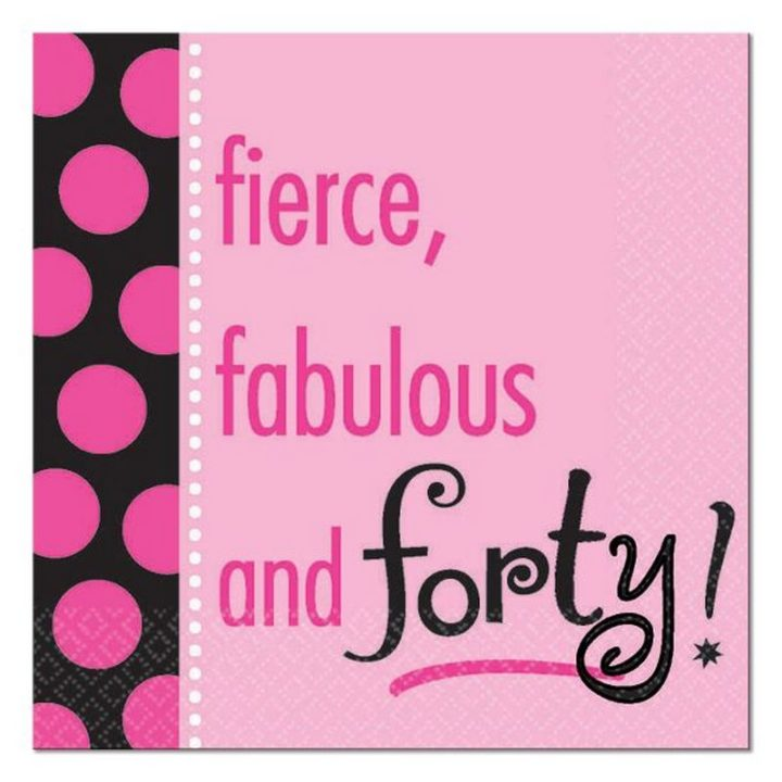 "101 Happy 40th Birthday Memes - ""Fierce, fabulous and forty!"""