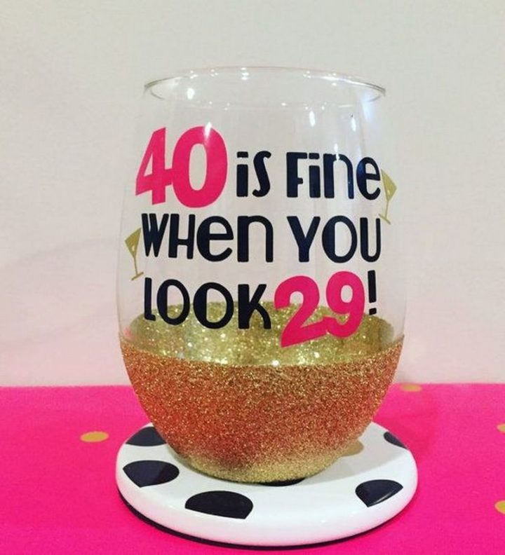 "101 Happy 40th Birthday Memes - ""40 is fine when you look 29!"""