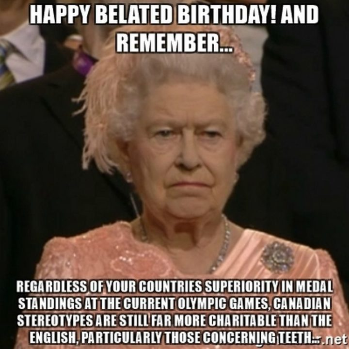 85 Happy Belated Birthday Memes For When You Just Forgot
