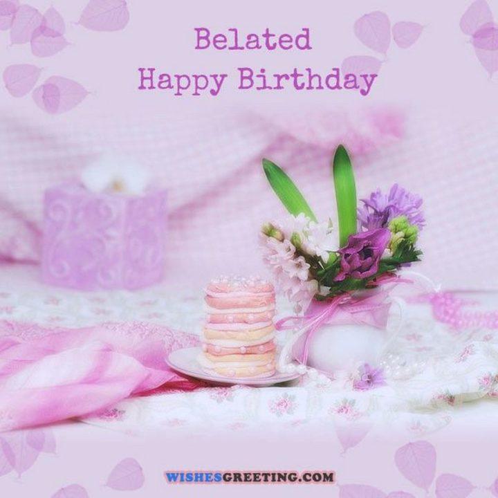 "85 Happy Belated Birthday Memes - ""Happy Belated Birthday."""