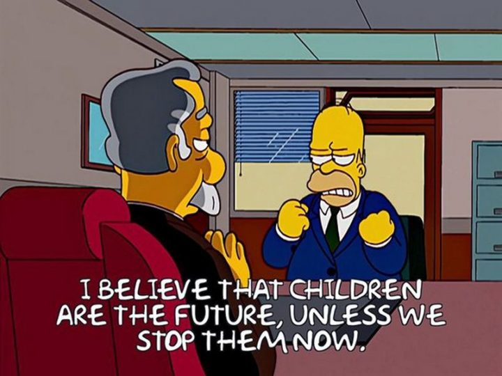 "27 Homer Simpson Quotes - ""I believe that children are the future unless we stop them now."""