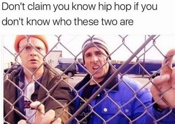 "57 Funny 'the Office' Memes - ""Don't claim you know hip hop if you don't know who these two are."""