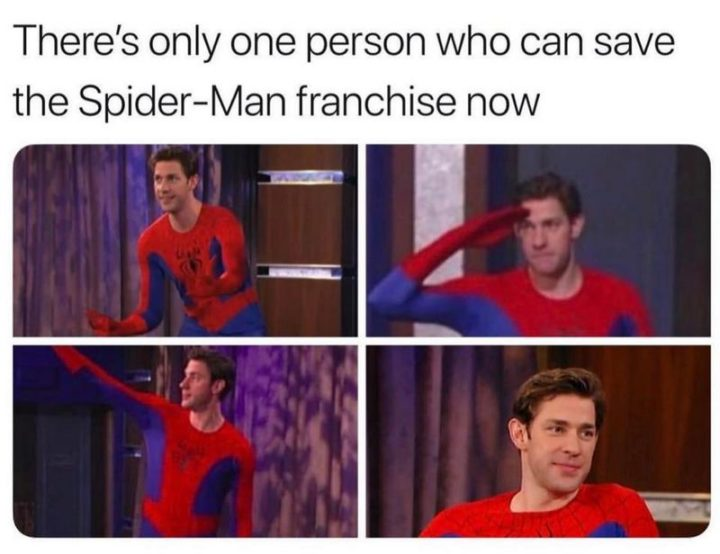"57 Funny 'the Office' Memes - ""There's only one person who can save the Spider-Man franchise now."""