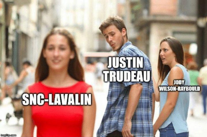 "51 Best Justin Trudeau Memes - ""Justin Trudeau, Jody Wilson-Raybould, and the SNC-Lavalin scandal summarized."""