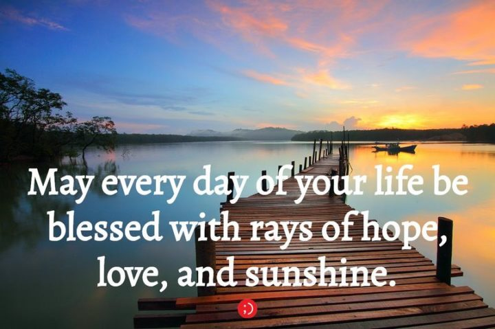 """43 Birthday Wishes for Brothers - """"May every day of your life be blessed with rays of hope, love, and sunshine."""""""